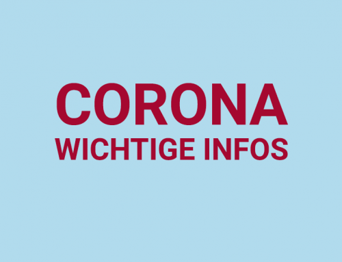 Aktuelle Informationen zum Thema Corona Virus